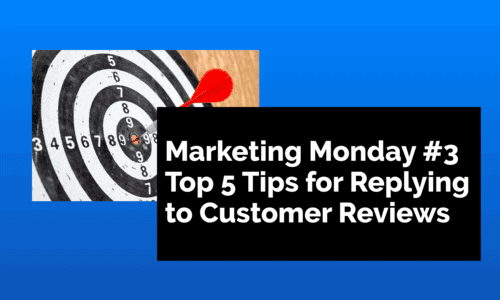 Top 5 Tips for Replying to Customer Reviews