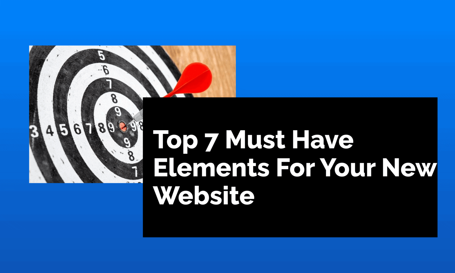 Top-7-Elements-For-Your-New-Website